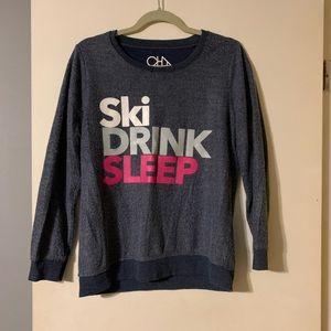 Chaser Ski Drink Sleep Sweatshirt